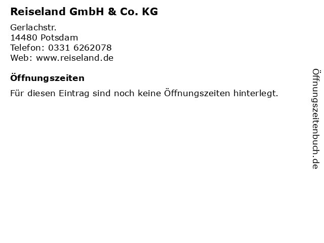 Reiseland GmbH & Co. KG in Potsdam: Adresse und Öffnungszeiten