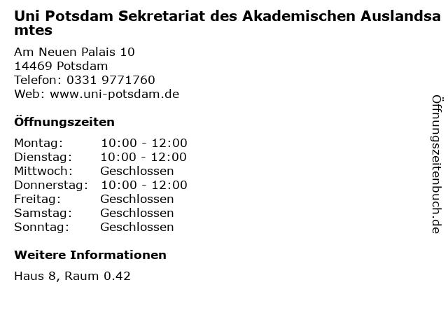 Uni Potsdam Sekretariat des Akademischen Auslandsamtes in Potsdam: Adresse und Öffnungszeiten