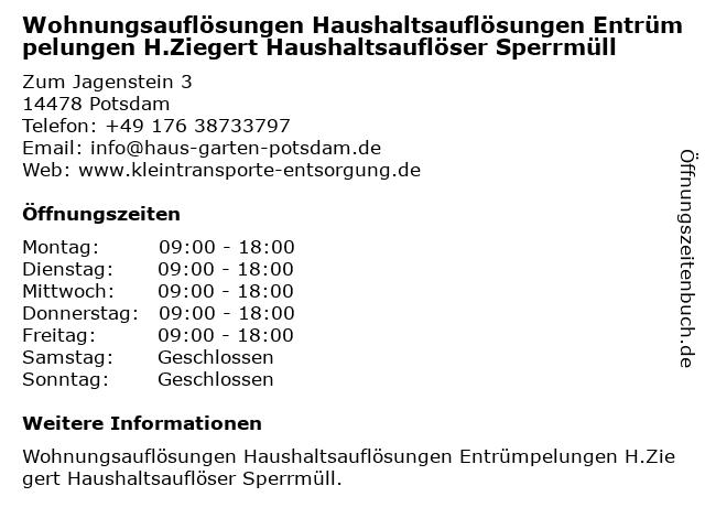 Wohnungsauflösungen Haushaltsauflösungen Entrümpelungen H.Ziegert Haushaltsauflöser Sperrmüll in Potsdam: Adresse und Öffnungszeiten