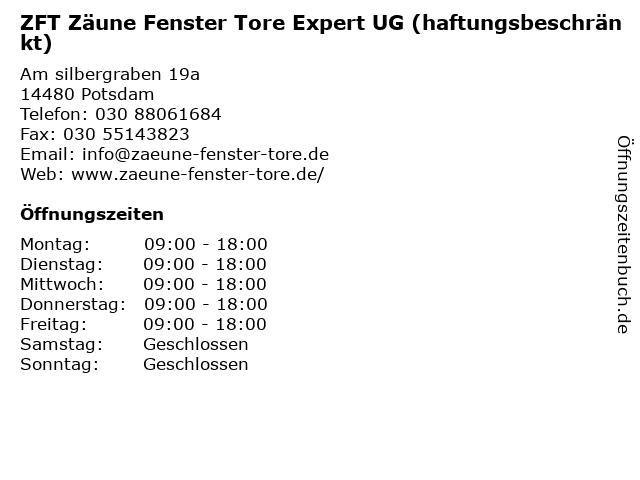 ZFT Zäune Fenster Tore Expert UG (haftungsbeschränkt) in Potsdam: Adresse und Öffnungszeiten