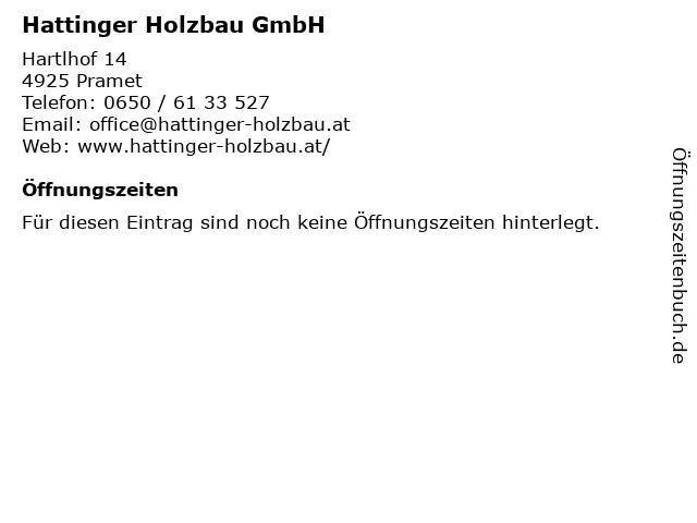 Hattinger Holzbau GmbH in Pramet: Adresse und Öffnungszeiten
