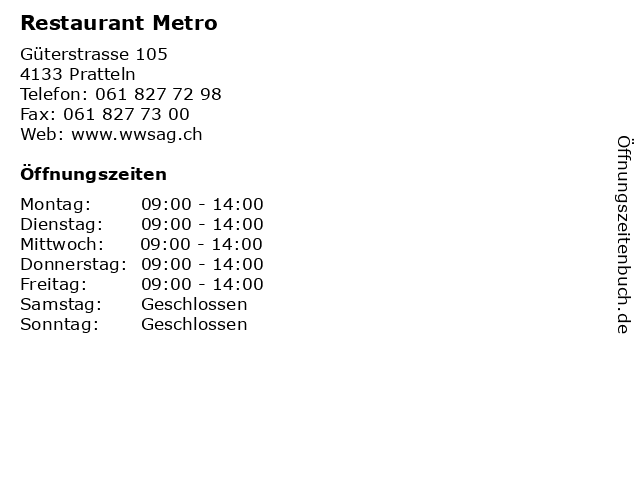 Restaurant Metro in Pratteln: Adresse und Öffnungszeiten