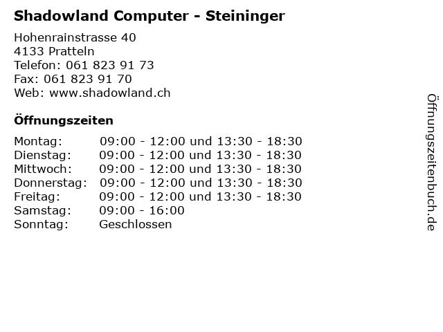 Shadowland Computer - Steininger in Pratteln: Adresse und Öffnungszeiten