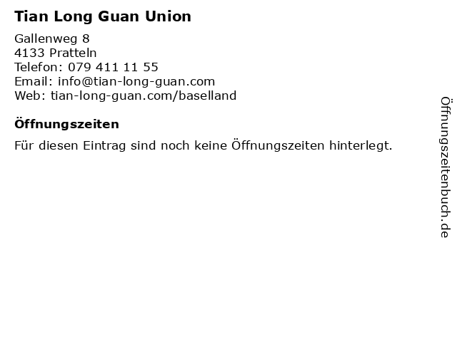 Tian Long Guan Union in Pratteln: Adresse und Öffnungszeiten