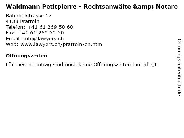 Waldmann Petitpierre - Rechtsanwälte & Notare in Pratteln: Adresse und Öffnungszeiten