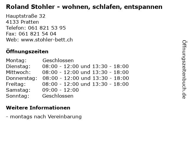 Roland Stohler - wohnen, schlafen, entspannen in Pratten: Adresse und Öffnungszeiten
