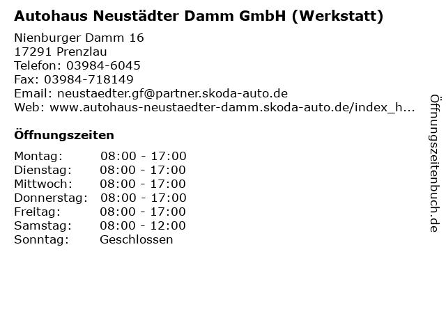Autohaus Neustädter Damm GmbH (Werkstatt) in Prenzlau: Adresse und Öffnungszeiten