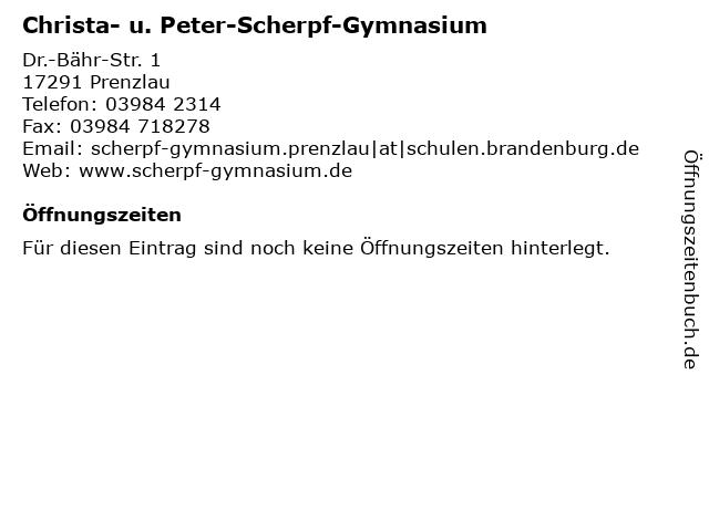Christa- u. Peter-Scherpf-Gymnasium in Prenzlau: Adresse und Öffnungszeiten