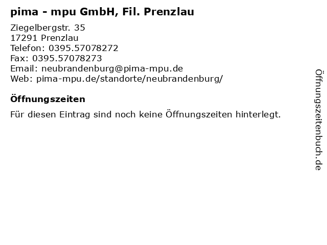 pima - mpu GmbH, Fil. Prenzlau in Prenzlau: Adresse und Öffnungszeiten