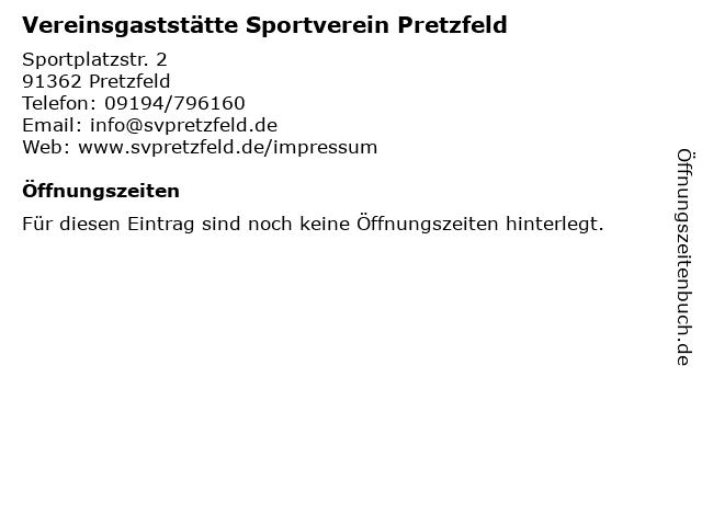 Vereinsgaststätte Sportverein Pretzfeld in Pretzfeld: Adresse und Öffnungszeiten