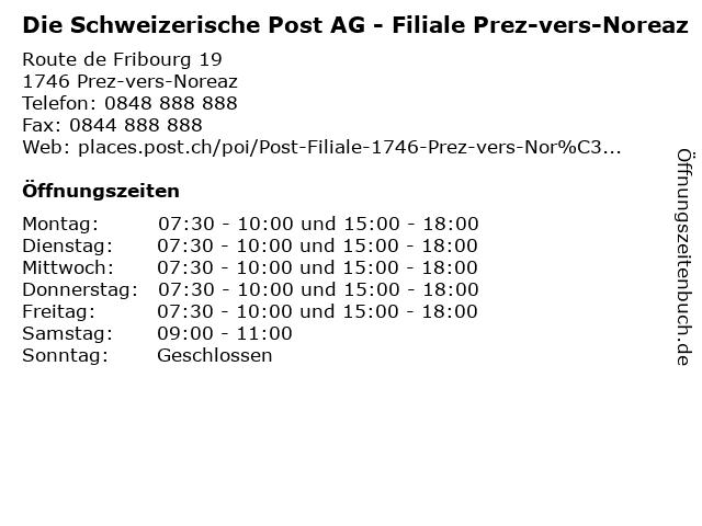 Die Schweizerische Post AG - Filiale Prez-vers-Noreaz in Prez-vers-Noreaz: Adresse und Öffnungszeiten
