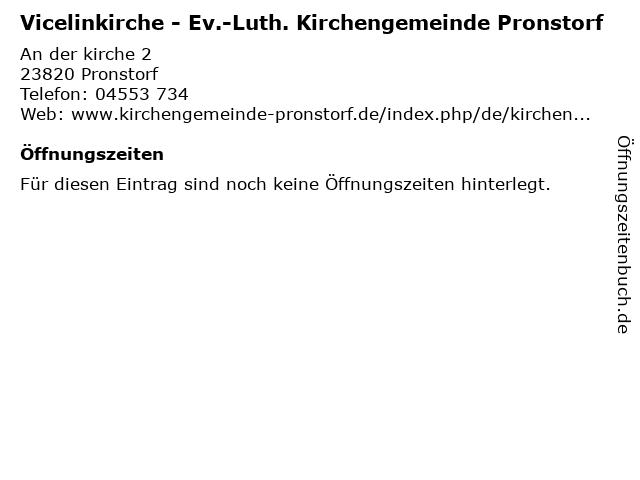 Vicelinkirche - Ev.-Luth. Kirchengemeinde Pronstorf in Pronstorf: Adresse und Öffnungszeiten