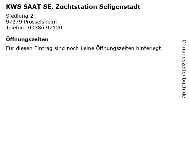 KWS SAAT SE, Zuchtstation Seligenstadt in Prosselsheim: Adresse und Öffnungszeiten