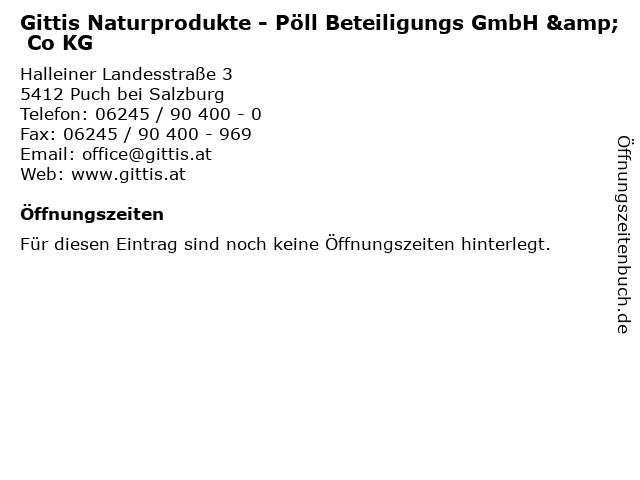 Gittis Naturprodukte - Pöll Beteiligungs GmbH & Co KG in Puch bei Salzburg: Adresse und Öffnungszeiten