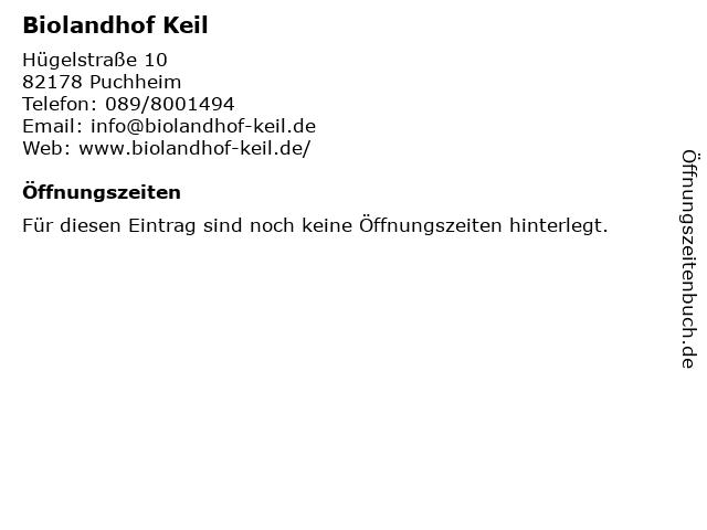 Biolandhof Keil in Puchheim: Adresse und Öffnungszeiten