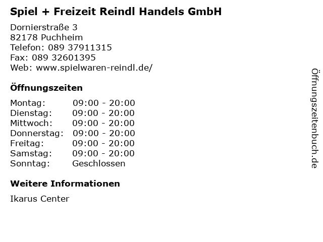 Spiel + Freizeit Reindl Handels GmbH in Puchheim: Adresse und Öffnungszeiten