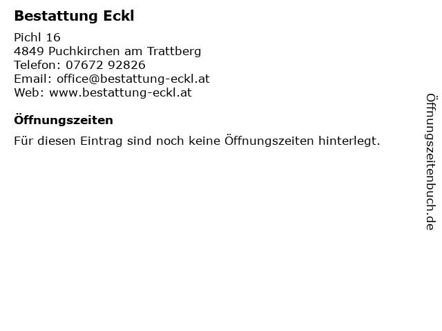 Bestattung Eckl in Puchkirchen am Trattberg: Adresse und Öffnungszeiten