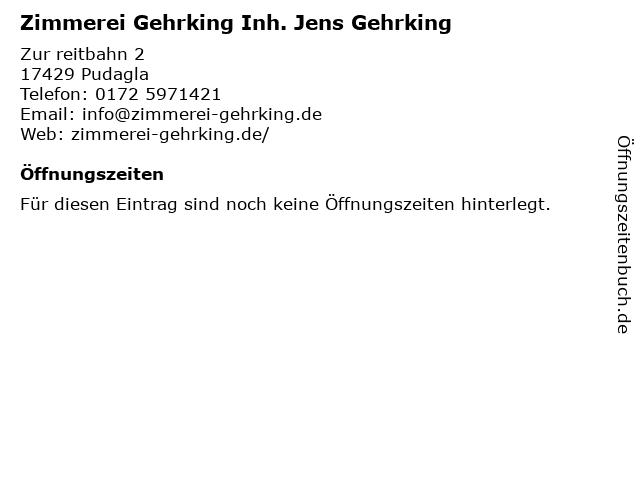 Zimmerei Gehrking Inh. Jens Gehrking in Pudagla: Adresse und Öffnungszeiten