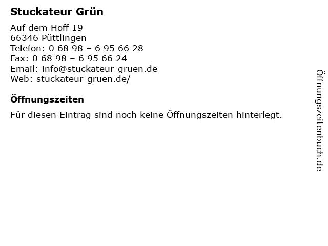 Stuckateur Grün in Püttlingen: Adresse und Öffnungszeiten