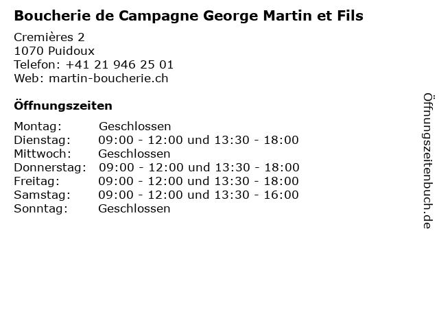 Boucherie de Campagne George Martin et Fils in Puidoux: Adresse und Öffnungszeiten
