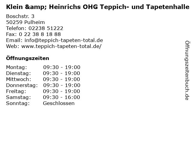 Klein & Heinrichs OHG Teppich- und Tapetenhalle in Pulheim: Adresse und Öffnungszeiten