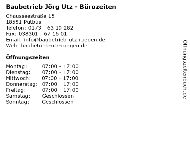 Baubetrieb Jörg Utz - Bürozeiten in Putbus: Adresse und Öffnungszeiten