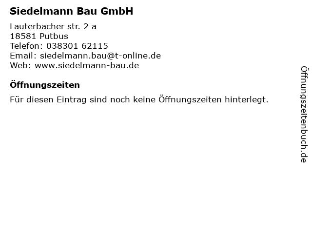 Siedelmann Bau GmbH in Putbus: Adresse und Öffnungszeiten