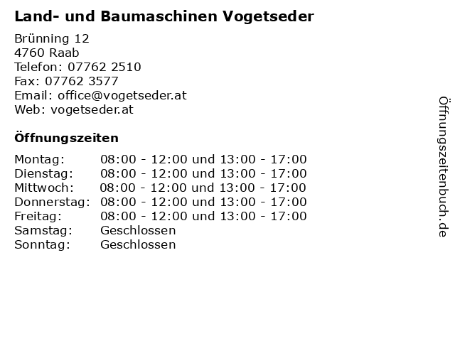 Land- und Baumaschinen Vogetseder in Raab: Adresse und Öffnungszeiten