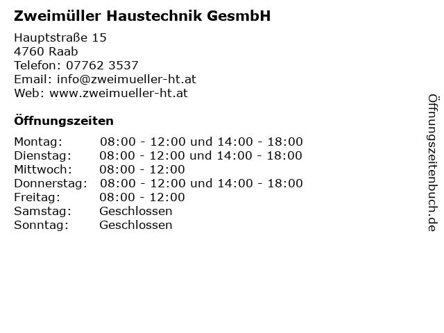 Zweimüller Haustechnik GesmbH in Raab: Adresse und Öffnungszeiten