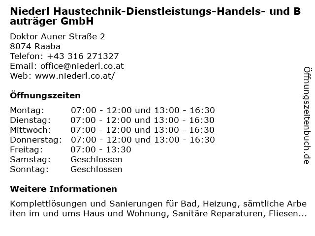 Niederl Haustechnik-Dienstleistungs-Handels- und Bauträger GmbH in Raaba: Adresse und Öffnungszeiten