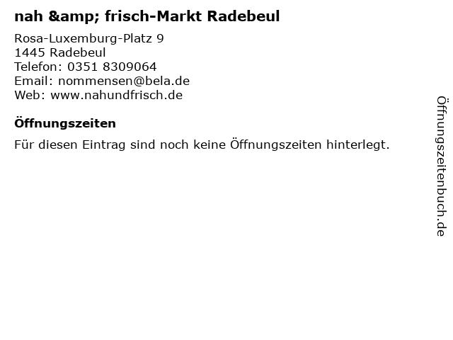 nah & frisch-Markt Radebeul in Radebeul: Adresse und Öffnungszeiten