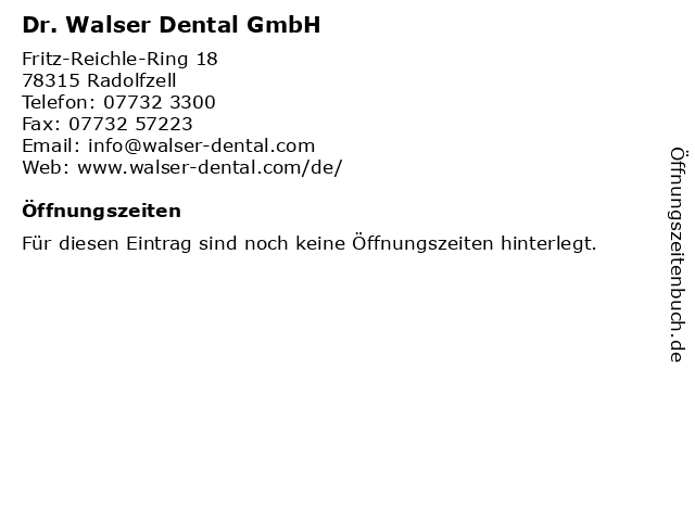 Dr. Walser Dental GmbH in Radolfzell: Adresse und Öffnungszeiten