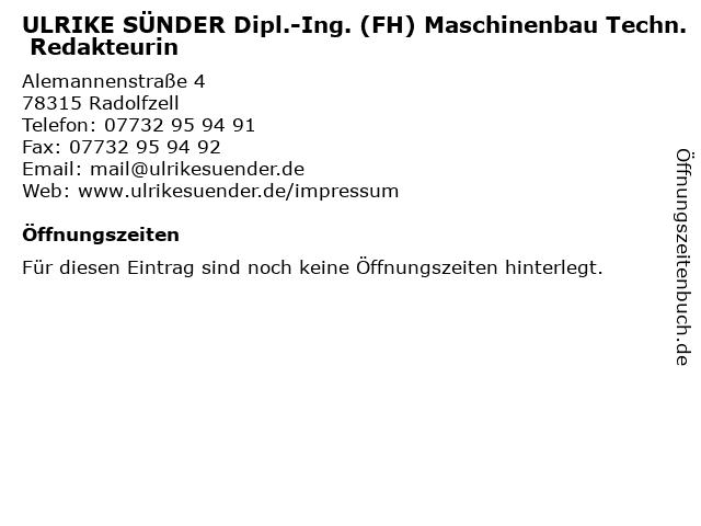 ULRIKE SÜNDER Dipl.-Ing. (FH) Maschinenbau Techn. Redakteurin in Radolfzell: Adresse und Öffnungszeiten