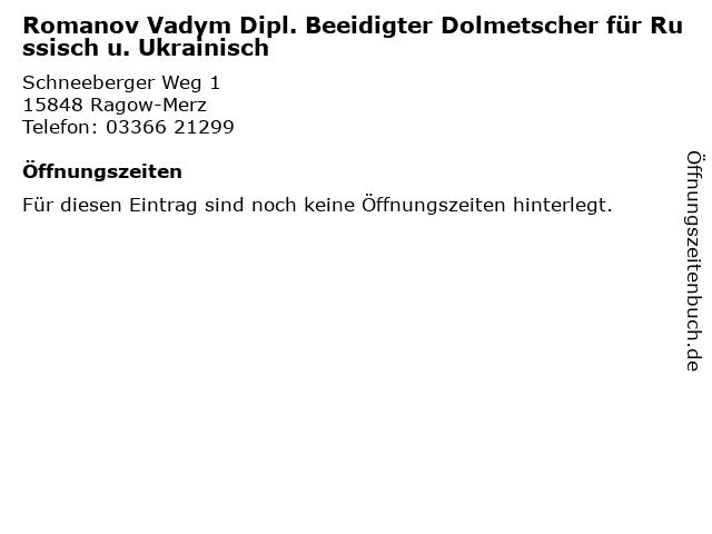 Romanov Vadym Dipl. Beeidigter Dolmetscher für Russisch u. Ukrainisch in Ragow-Merz: Adresse und Öffnungszeiten