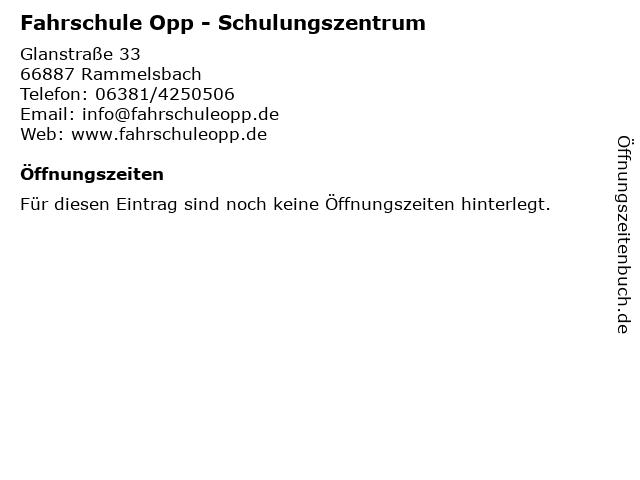 Fahrschule Opp - Schulungszentrum in Rammelsbach: Adresse und Öffnungszeiten