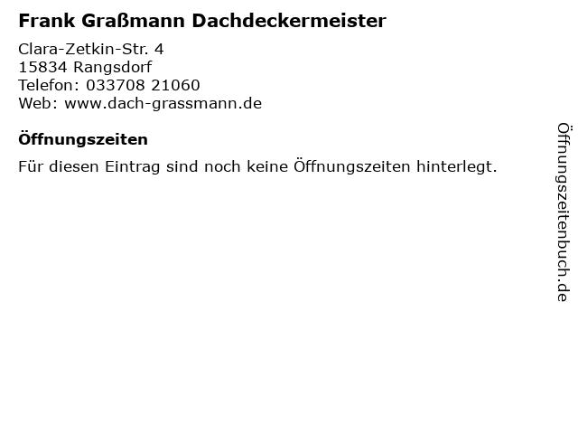 Frank Graßmann Dachdeckermeister in Rangsdorf: Adresse und Öffnungszeiten