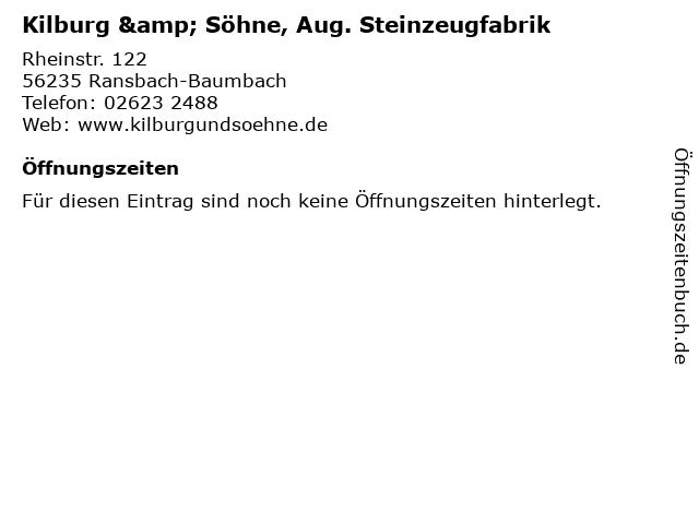 Kilburg & Söhne, Aug. Steinzeugfabrik in Ransbach-Baumbach: Adresse und Öffnungszeiten