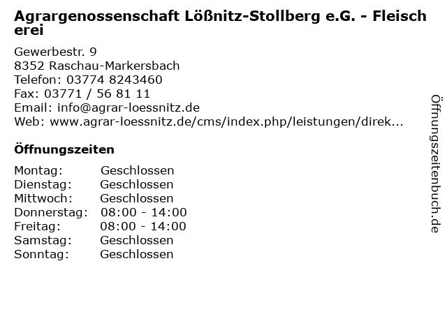 Agrargenossenschaft Lößnitz-Stollberg e.G. - Fleischerei in Raschau-Markersbach: Adresse und Öffnungszeiten