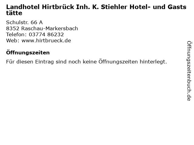 Landhotel Hirtbrück Inh. K. Stiehler Hotel- und Gaststätte in Raschau-Markersbach: Adresse und Öffnungszeiten
