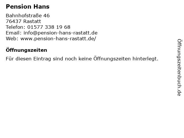 Pension Hans in Rastatt: Adresse und Öffnungszeiten