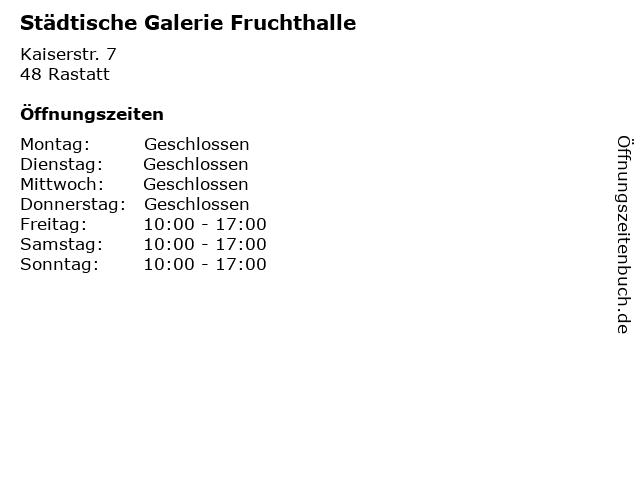 Städtische Galerie Fruchthalle in Rastatt: Adresse und Öffnungszeiten