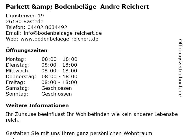 Parkett & Bodenbeläge  Andre Reichert in Rastede: Adresse und Öffnungszeiten