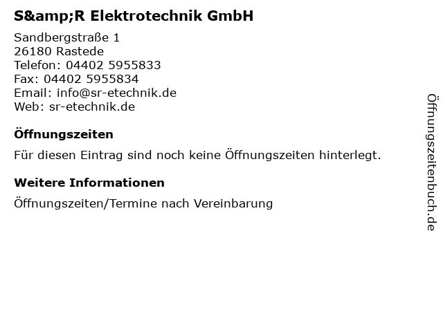 S&R Elektrotechnik GmbH in Rastede: Adresse und Öffnungszeiten