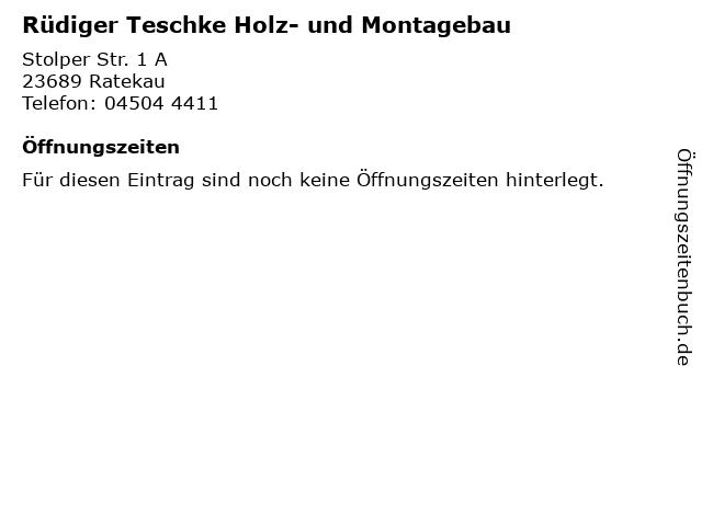 Rüdiger Teschke Holz- und Montagebau in Ratekau: Adresse und Öffnungszeiten
