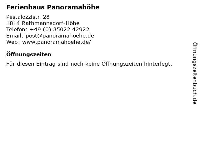 Ferienhaus Panoramahöhe in Rathmannsdorf-Höhe: Adresse und Öffnungszeiten