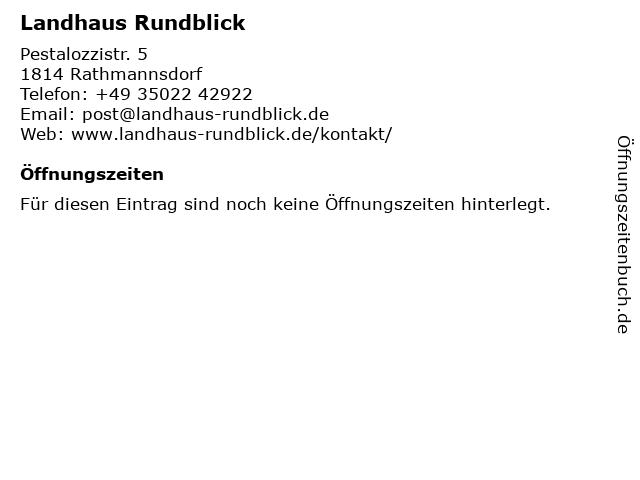 Landhaus Rundblick in Rathmannsdorf: Adresse und Öffnungszeiten
