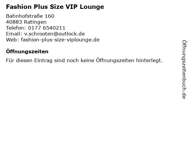 Fashion Plus Size VIP Lounge in Ratingen: Adresse und Öffnungszeiten