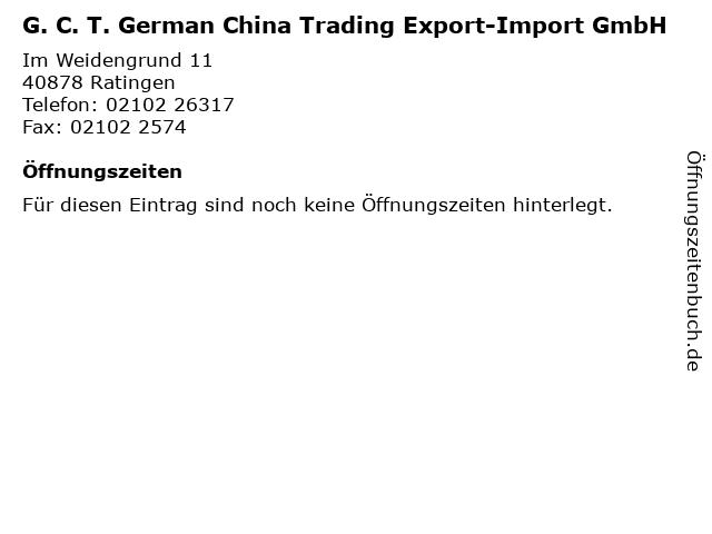G. C. T. German China Trading Export-Import GmbH in Ratingen: Adresse und Öffnungszeiten