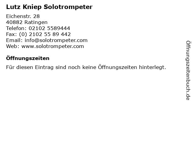 Lutz Kniep Solotrompeter in Ratingen: Adresse und Öffnungszeiten