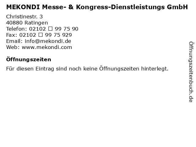 MEKONDI Messe- & Kongress-Dienstleistungs GmbH in Ratingen: Adresse und Öffnungszeiten
